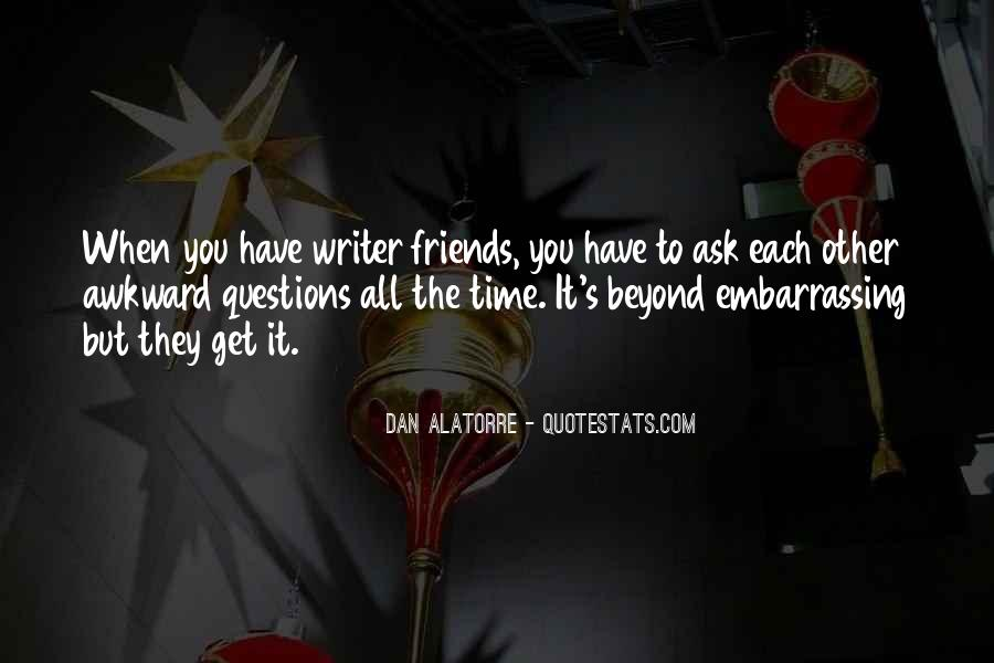 Quotes About Awkward Friends #901320