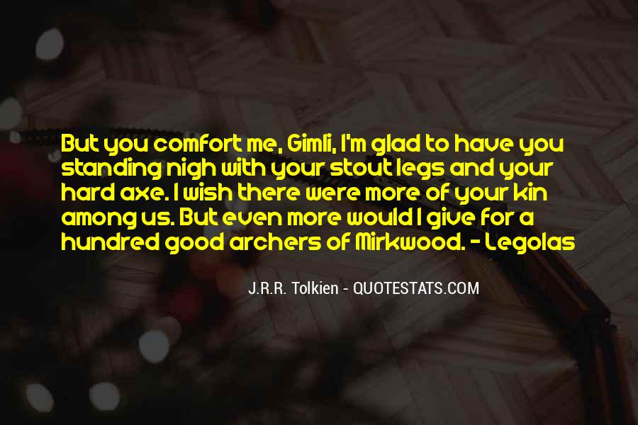 Quotes About Axe #145571