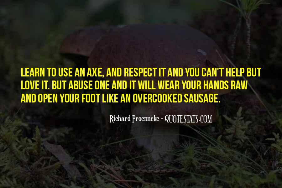 Quotes About Axe #527159