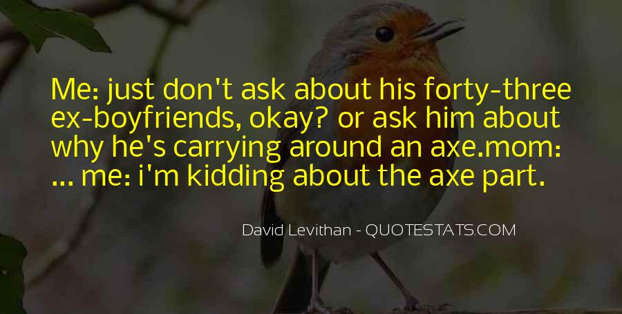 Quotes About Axe #587707