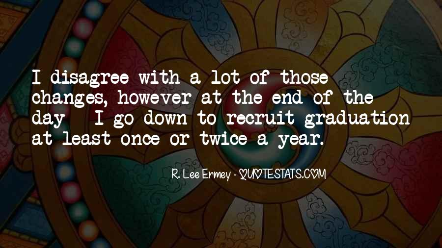 R L Ermey Quotes #1079141