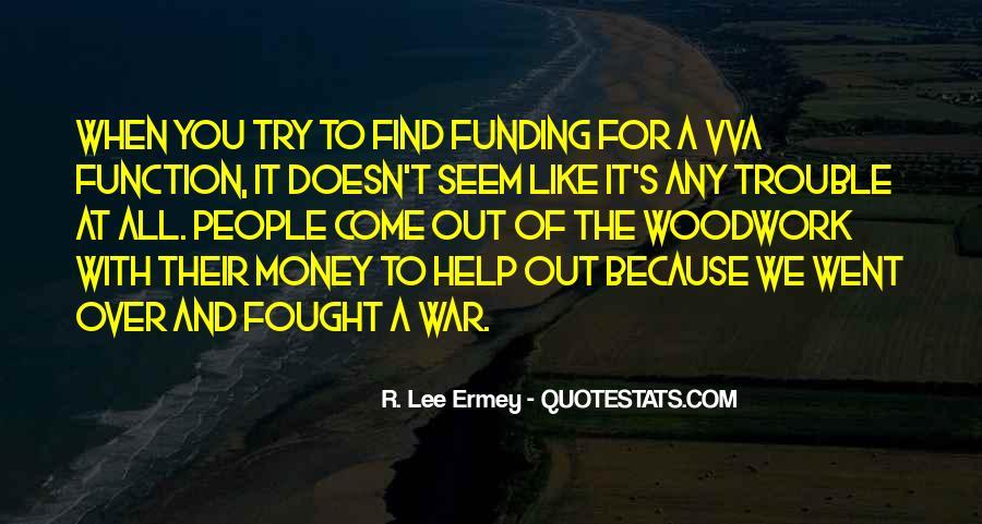 R L Ermey Quotes #1099158