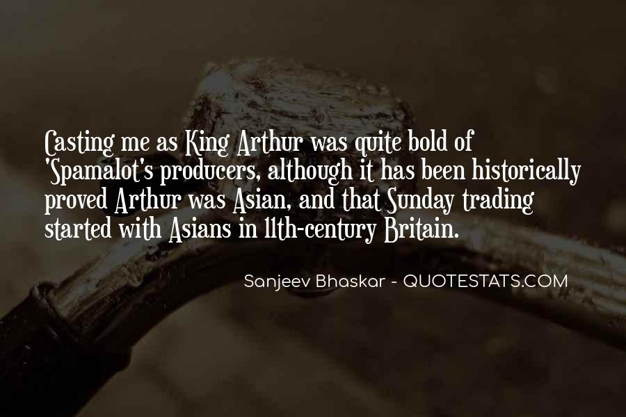 Quotes About King Arthur #1056669