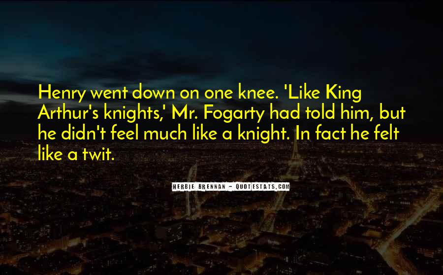 Quotes About King Arthur #1151614