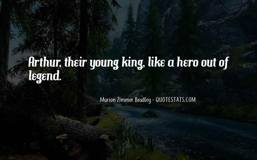 Quotes About King Arthur #1239501