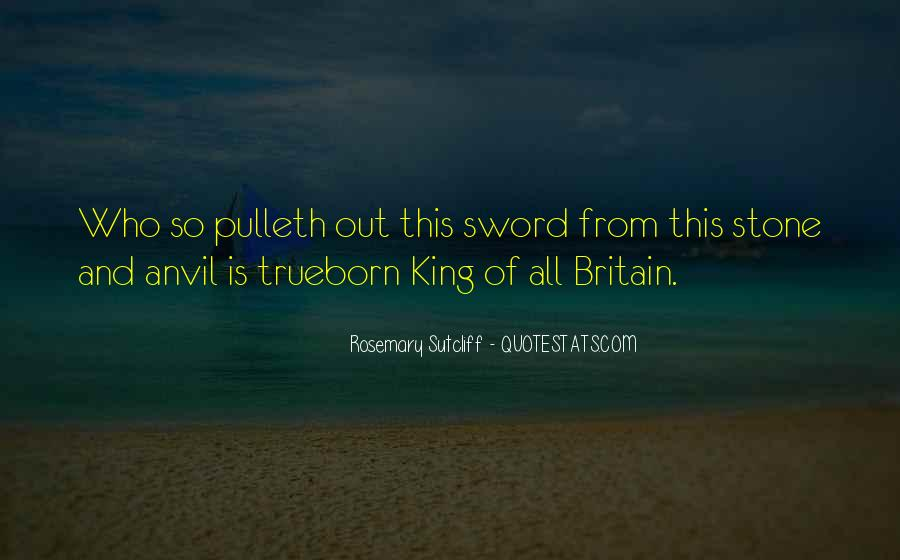 Quotes About King Arthur #285526