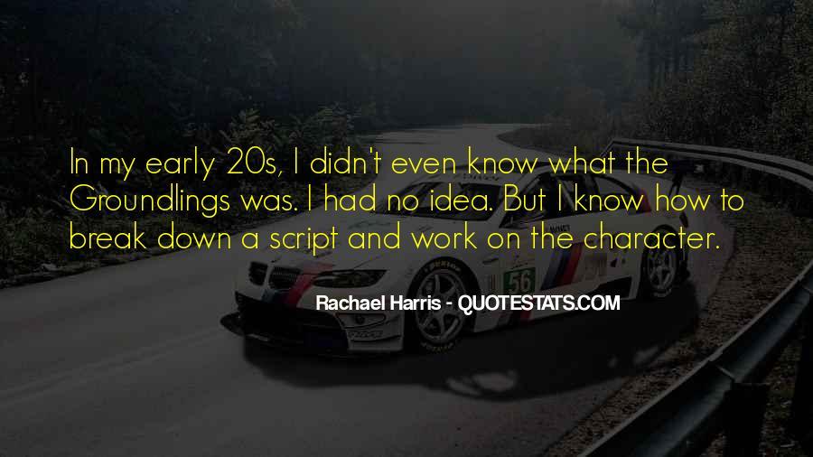 Rachael Quotes #523281