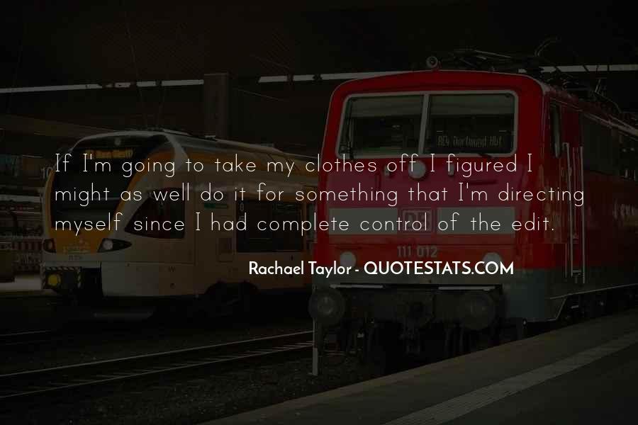 Rachael Quotes #540060