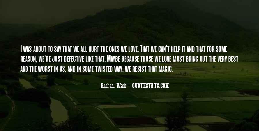 Rachael Quotes #624618