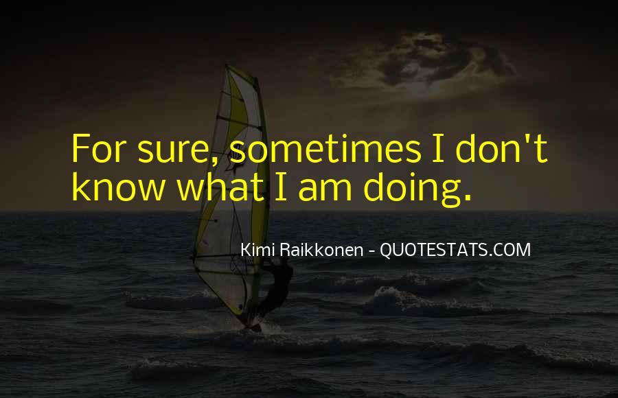 Raikkonen Best Quotes #1186946