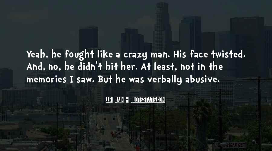 Rain In The Face Quotes #925009