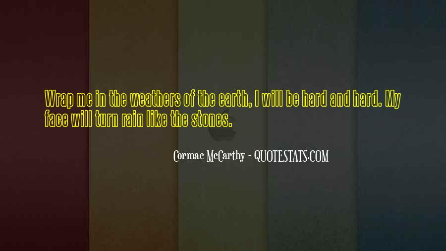 Rain In The Face Quotes #977952