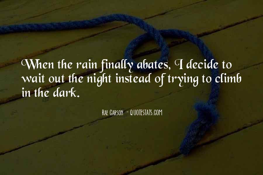 Rain In The Night Quotes #1226176