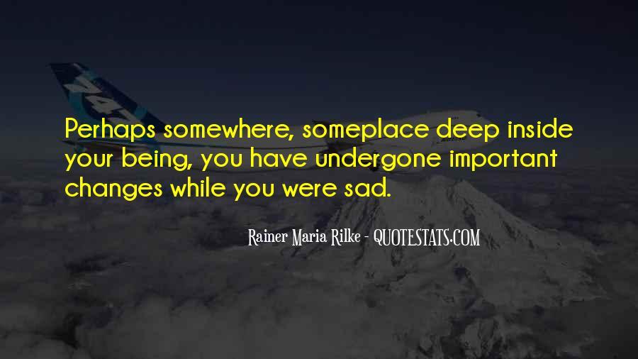 Rainer Maria Quotes #223528