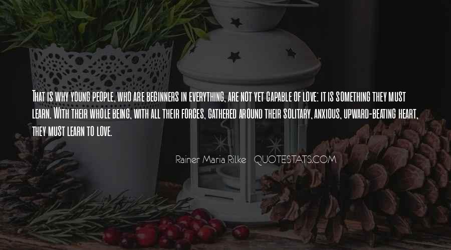 Rainer Maria Quotes #322821