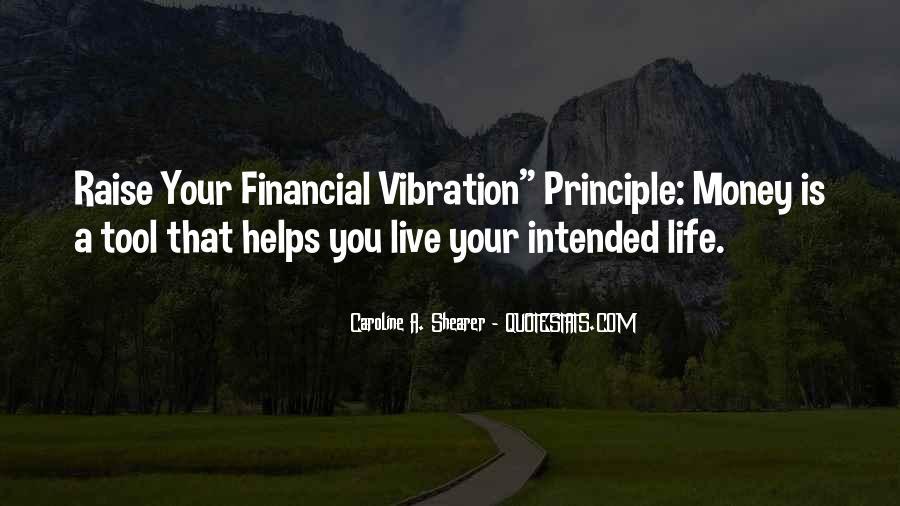 Raise Your Vibration Quotes #1381119