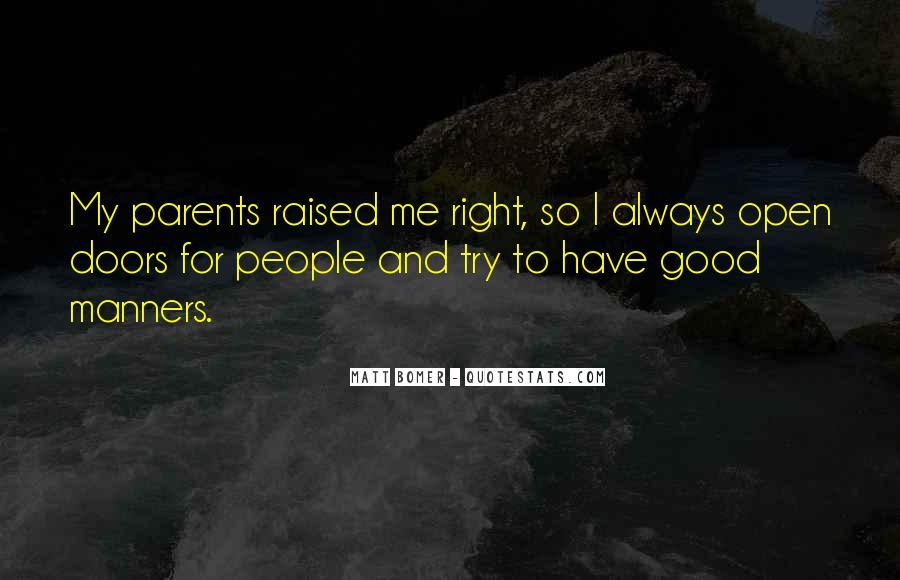 Raised Good Quotes #1017444