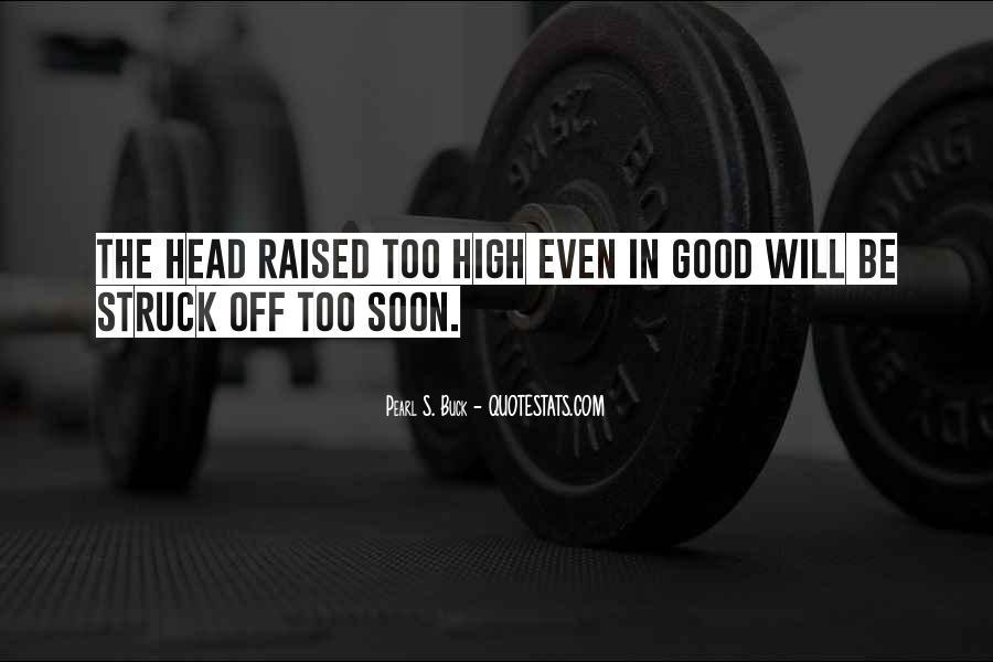 Raised Good Quotes #1261029