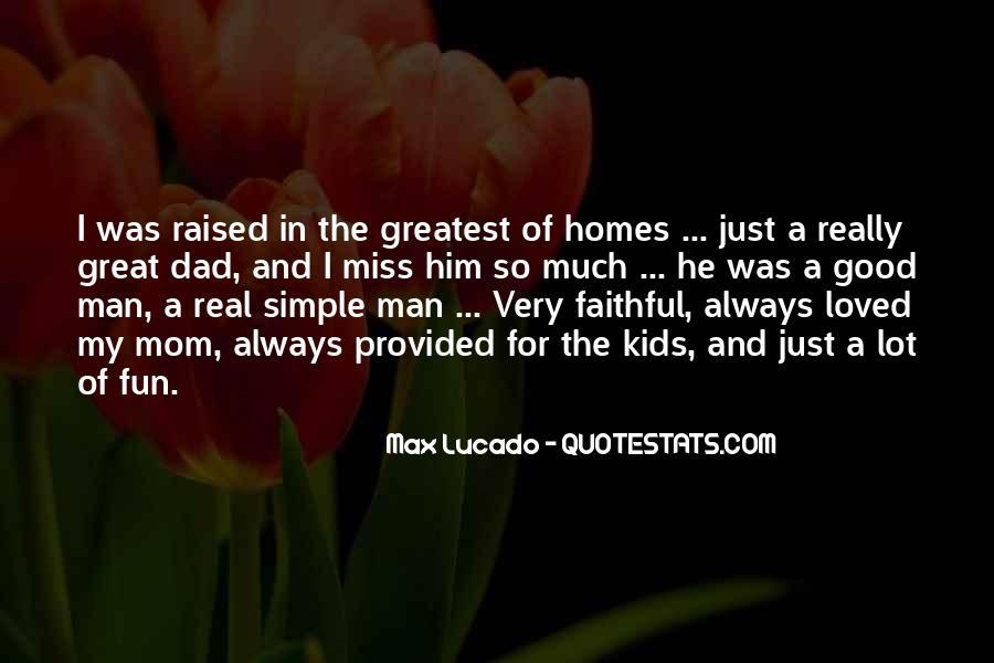 Raised Good Quotes #1474311