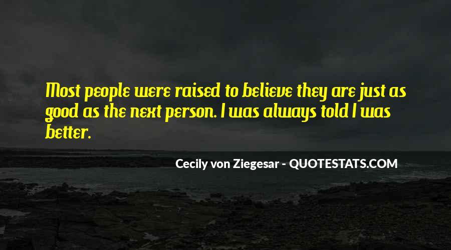 Raised Good Quotes #1618696