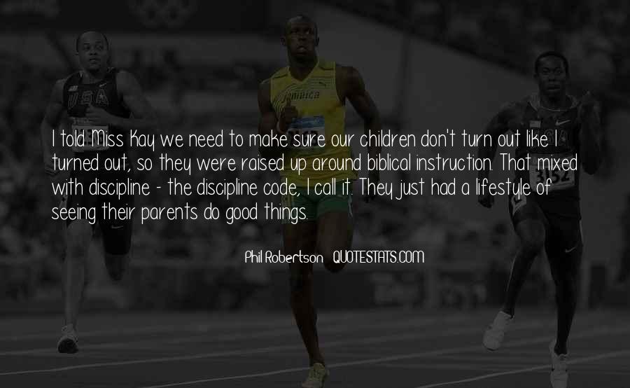 Raised Good Quotes #82871