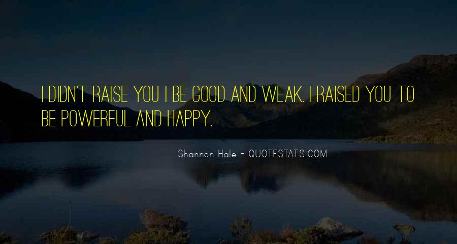 Raised Good Quotes #947622