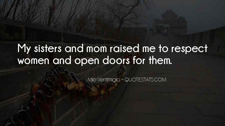 Raised With Respect Quotes #1059450