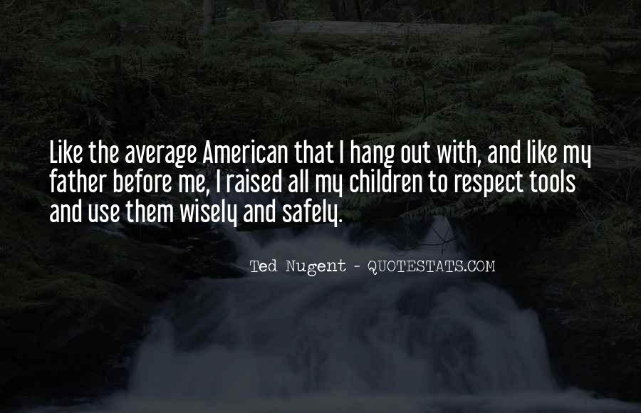 Raised With Respect Quotes #1244298