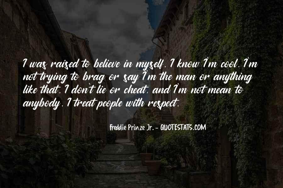 Raised With Respect Quotes #1251686
