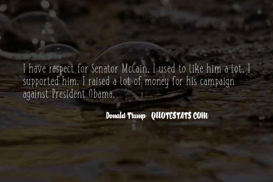 Raised With Respect Quotes #1579826