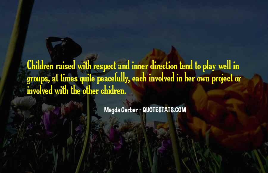 Raised With Respect Quotes #162639