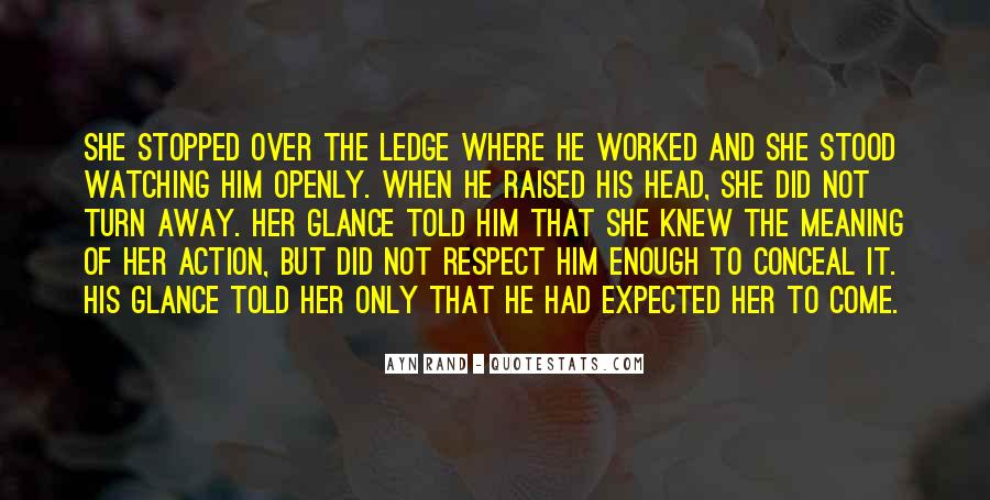 Raised With Respect Quotes #1727887