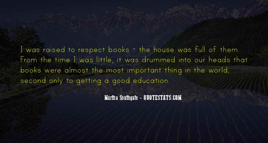 Raised With Respect Quotes #305579