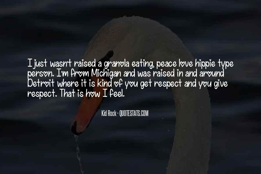 Raised With Respect Quotes #351208