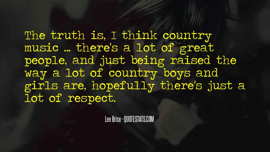 Raised With Respect Quotes #99799