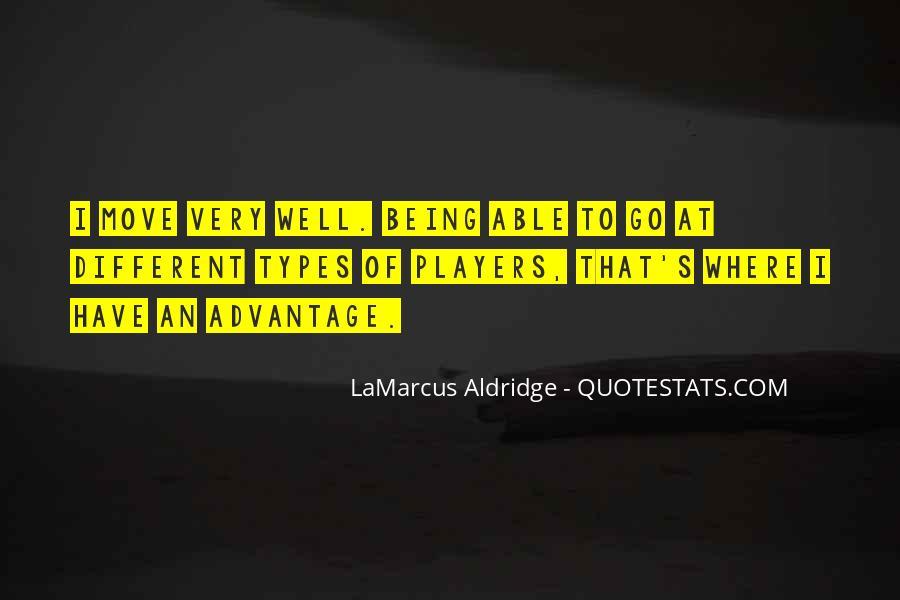 Quotes About Lamarcus Aldridge #1737790
