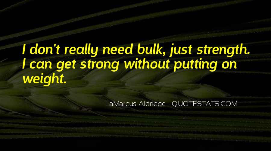 Quotes About Lamarcus Aldridge #207286