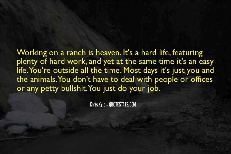 Top 13 Ranch Work Quotes: Famous Quotes & Sayings About ...