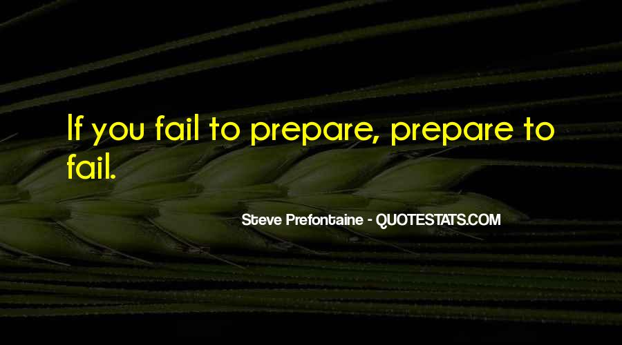 Quotes About Steve Prefontaine #1461901