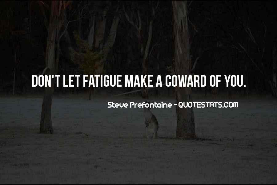 Quotes About Steve Prefontaine #1854284