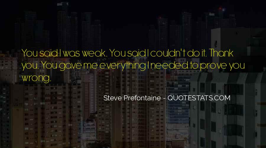 Quotes About Steve Prefontaine #537425
