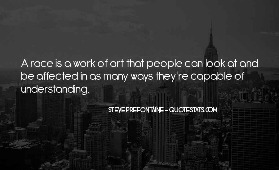 Quotes About Steve Prefontaine #657988