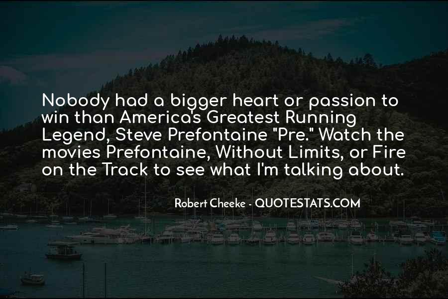 Quotes About Steve Prefontaine #977376