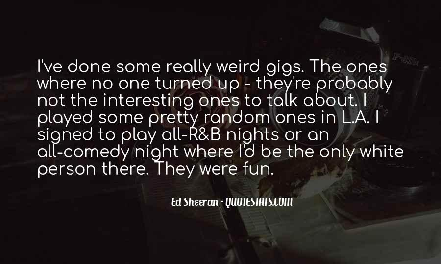 Random Weird Quotes #600989