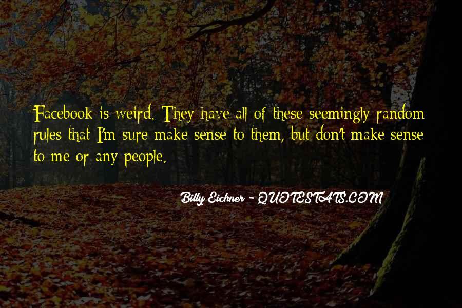Random Weird Quotes #684482