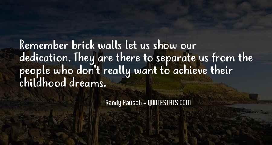Randy Pausch Brick Wall Quotes #19468