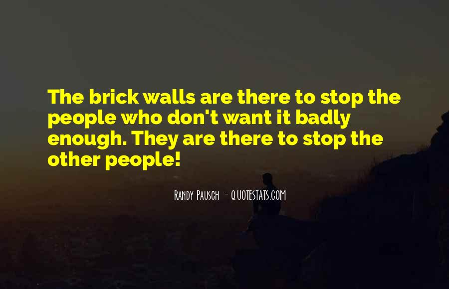 Randy Pausch Brick Wall Quotes #987337