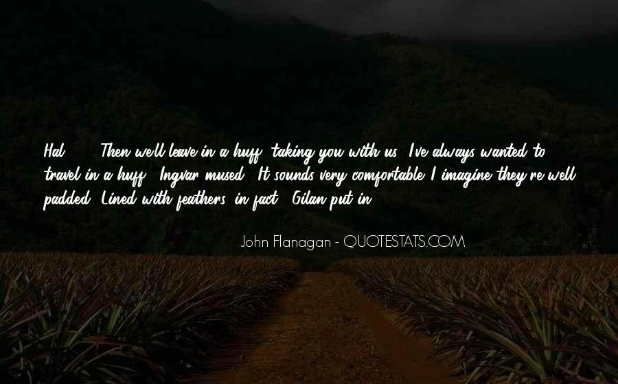 Ranger's Apprentice Gilan Quotes #1449518
