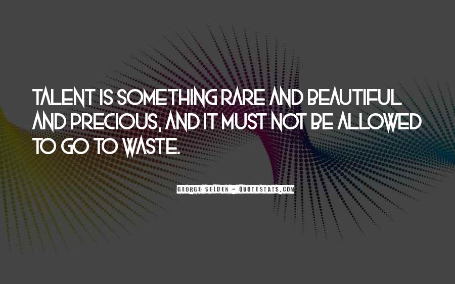 Rare And Precious Things Quotes #21804