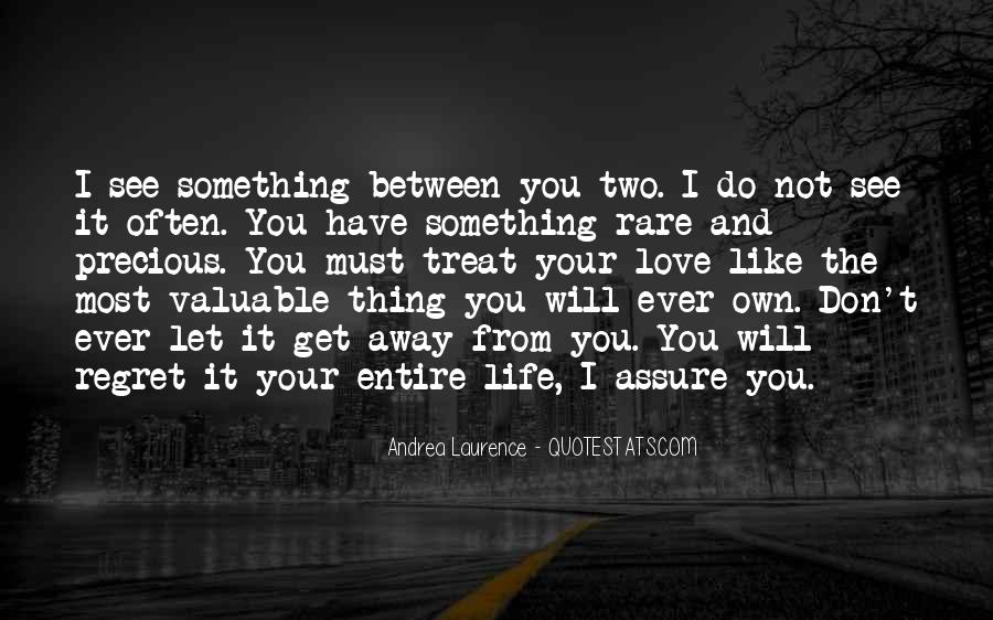 Rare And Precious Things Quotes #866346